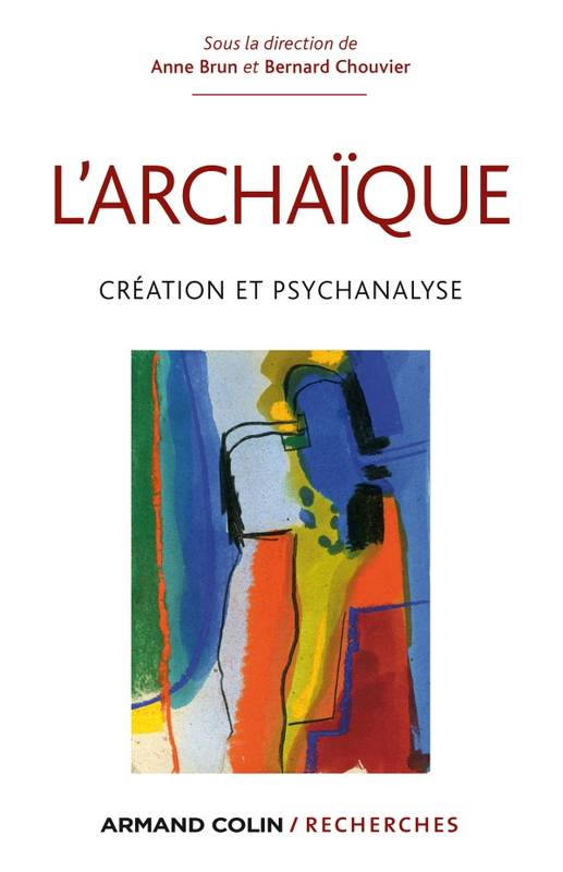 couverture de L'archaïque. Création et psychanalyse