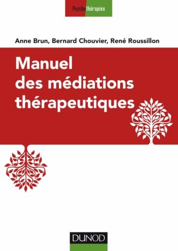 Couverture de Manuel des méditations thérapeutiques