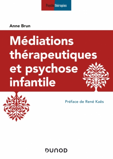 couverture de Médiations thérapeutiques et psychose infantile
